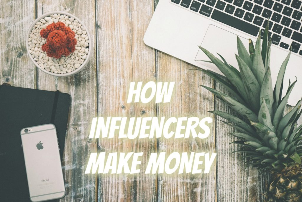 How Instagram Influencers make money