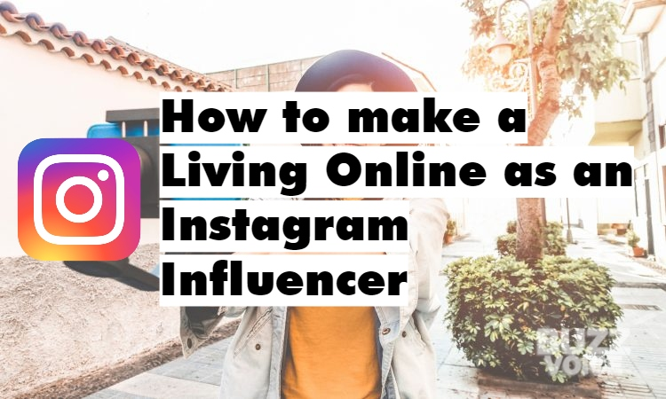 How to make a money as an Instagram influencer