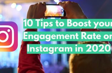 10 Tips to Boost your Engagement Rate on Instagram in 2020 (2)
